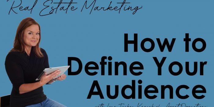 Real estate marketing define your audience realtors agent operations