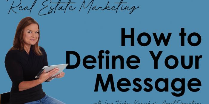 Marketing Plan for REALTORS® - Define Your Message