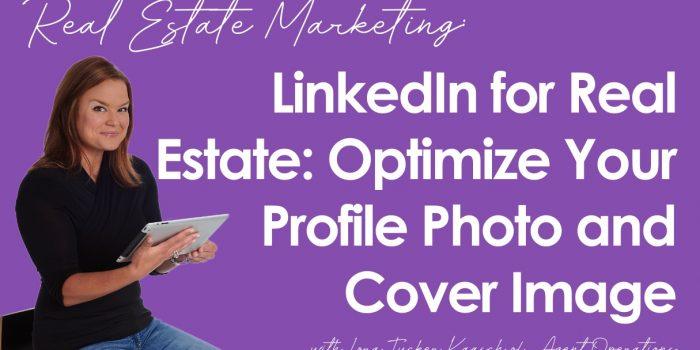LinkedIn for Real Estate Professionals and REALTORS®