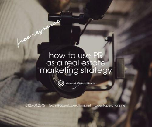 How to Use PR as a Real Estate Marketing Strategy
