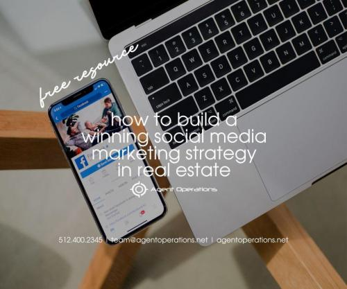 Build a Winning Social Media Marketing Strategy in Real Estate